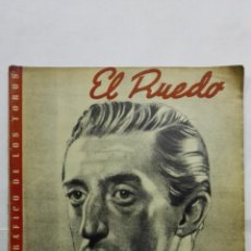 Tauromaquia: EL RUEDO - SEMANARIO GRAFICO DE LOS TOROS, Nº 167, SEPTIEMBRE 1947. Lote 194513985