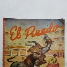 Tauromaquia: EL RUEDO - SEMANARIO GRAFICO DE LOS TOROS, Nº 151, MAYO 1947. Lote 194514623