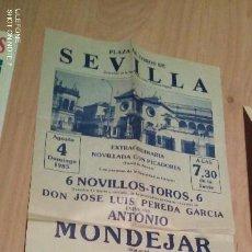 Tauromaquia: CARTEL DE TOROS. PLAZA DE SEVILLA. ANTONIO MONDEJAR, RAFAEL GALINDO Y PEPE MANFREDI. AÑO 1985. MIDE. Lote 194723805