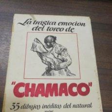 Tauromaquia: LA TRAGICA EMOCION DEL TOREO DE CHAMACO. 35 DIBUJOS DEL NATURAL ALCALDE MOILINERO.. Lote 194754091