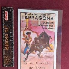 Tauromaquia: TARRAGONA. PROGRAMA DE TOROS DE 1986. Lote 195044595
