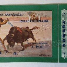 Tauromaquia: ENTRADA PLAZA DE TOROS DE MANIZALES, FERIA DE 1958. Lote 195140247