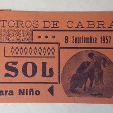 Tauromaquia: ENTRADA PLAZA DE TOROS DE CABRA, SEPTIEMBRE 1957. Lote 195140647