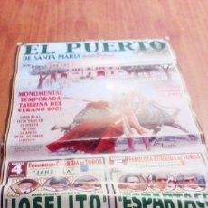 Tauromaquia: CARTEL DE TORO. EL PUERTO DE SANTA MARIA. VERANO 2001. ESPARTACO. JESULIN. EL JULI. JOSELITO .. BBB. Lote 195171143