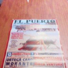 Tauromaquia: CARTEL DE TOROS. EL PUERTO DE SANTA MARIA. 2001. ORTEGA CANO. MORANTE. ENRIQUE PONCE. ... BBB. Lote 195172042