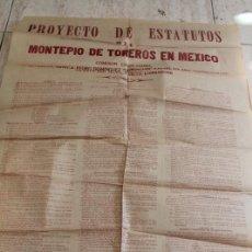Tauromaquia: CARTEL. PROYECTO DE ESTATUTOS DEL MONTEPÍO DE TOREROS EN MÉXICO. 12 DE MAYO DE 1926.. Lote 195203736