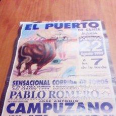 Tauromaquia: CARTEL DE TOROS. EL PUERTO DE SANTA MARIA. 22 AGOSTO 1999. CAMPUZANO. EL FUNDI.MORENO. BBB. Lote 195226158