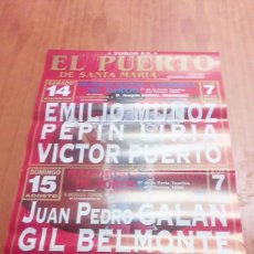 Tauromaquia: CARTEL DE TOROS. EL PUERTO. 14 AGOSTO 1999. EMILIO MUÑOZ. PEPIN LIRIA. VICTOR PUERTO. ... BBB. Lote 195227172