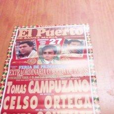 Tauromaquia: CARTEL DE TOROS. EL PUERTO. 27 ABRIL 1997. TOMAS CAMPUZANO. CELSO ORTEGA. CRISTO GONZALES. BBB. Lote 195227455