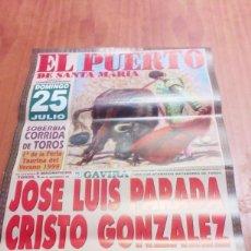 Tauromaquia: CARTEL DE TOROS. EL PUERTO. 25 JULIO 1999. JOSE LUIS PARADA. CRISTO GONZALEZ. PEDRITO DE PORTUGAL. . Lote 195227726