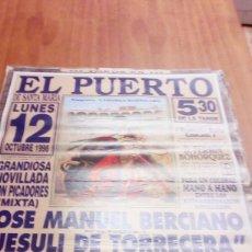 Tauromaquia: CARTEL DE TOROS. EL PUERTO. 12 OCTUBRE 1998. NOVILLADA. JOSE M.L BERCIANO. JESULI DE TORRECERA. BBB. Lote 195228147