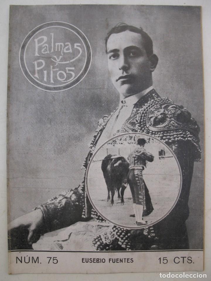 PALMAS Y PITOS - AÑO II - Nº 75 - EUSEBIO FUENTES - AGOSTO DE 1914. (Coleccionismo - Tauromaquia)