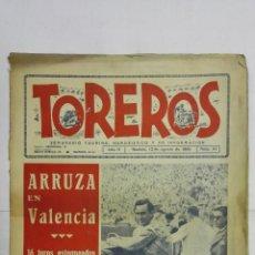 Tauromaquia: SEMANARIO TAURINO HUMORISTICO TOREROS, Nº 64, ARRUZA EN VALENCIA, AGOSTO DE 1945. Lote 195332348