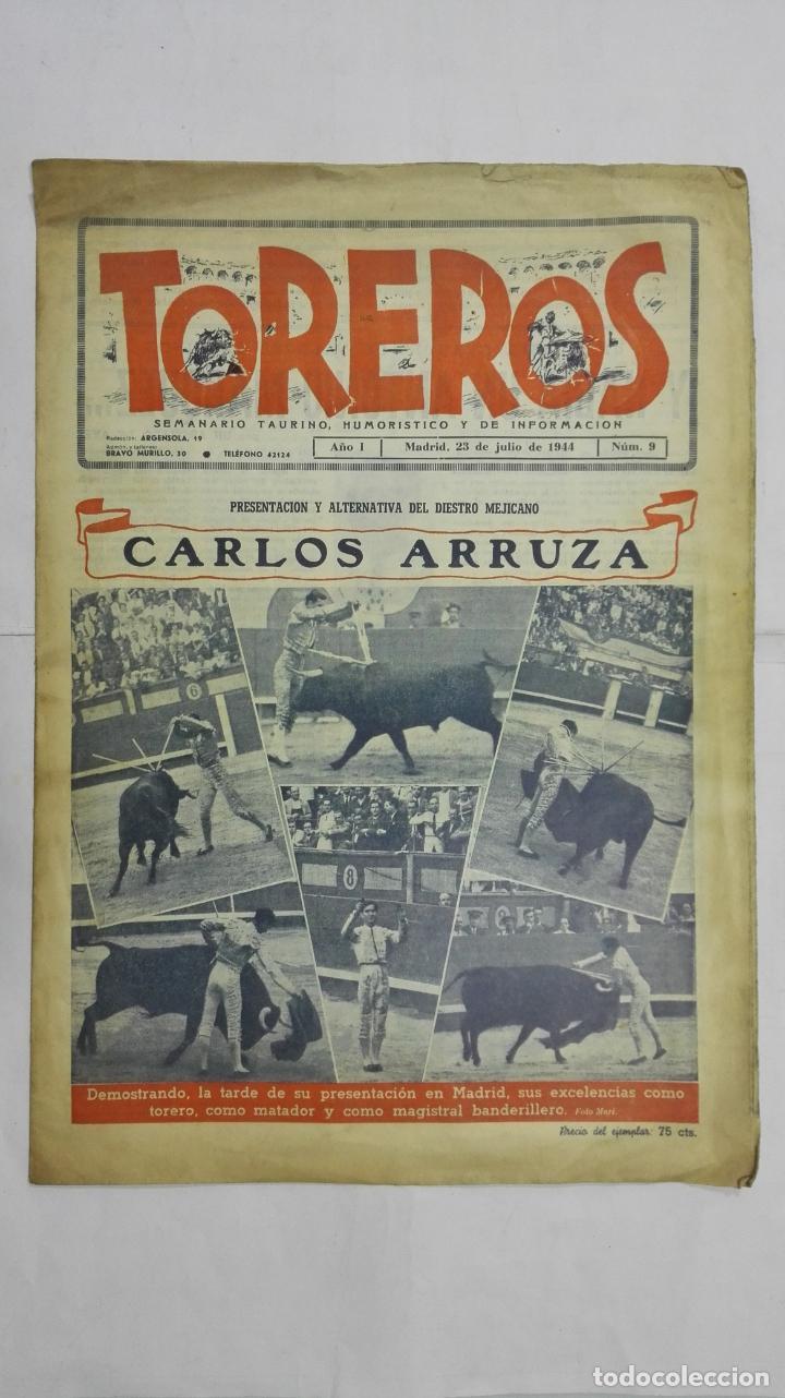 SEMANARIO TAURINO HUMORISTICO TOREROS, Nº 9, CARLOS ARRUZA, JULIO DE 1944 (Coleccionismo - Tauromaquia)