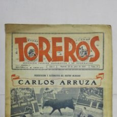 Tauromaquia: SEMANARIO TAURINO HUMORISTICO TOREROS, Nº 9, CARLOS ARRUZA, JULIO DE 1944. Lote 195332466