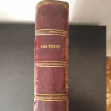 Tauromaquia: REVISTA LOS TOROS 1909-10, 37 NÚMEROS ENCUADERNADOS EN UN VOLUMEN. LEER. Lote 195361967