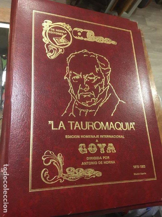 LA TAUROMAQUIA HOMENAJE A GOYA DIRIGIDO POR ANTONIO DE HORNA. 1815.1983. 49 X 36 CMS. (Coleccionismo - Tauromaquia)