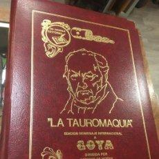 Tauromaquia: LA TAUROMAQUIA HOMENAJE A GOYA DIRIGIDO POR ANTONIO DE HORNA. 1815.1983. 49 X 36 CMS.. Lote 195381705