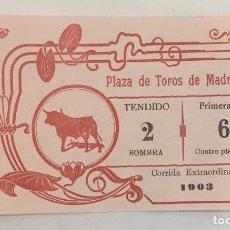 Tauromaquia: ENTRADA PLAZA DE TOROS DE MADRID 1903 CORRIDA EXTRAORDINARIA. Lote 195410463