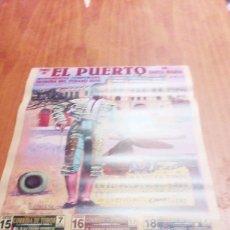 Tauromaquia: CARTEL DE TORO EL PUERTO. 15.16.18. AGOSTO. 2002. JOSE ANTONIO MORANTE. J. APARICIO. BARRERA. .. BBB. Lote 195425338