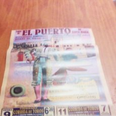 Tauromaquia: CARTEL DE TORO EL PUERTO. 9. 11 AGOSTO 02. ORTEGA CANO. RIVERA ORDOÑEZ. DAVILA MIURA. PACO OJEDABBB. Lote 195425672