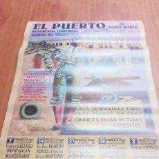 Tauromaquia: CARTEL DE TORO EL PUERTO. 12 FABULOSOS FESTEJOS TAURINOS. VERANO 2002. BBB. Lote 195426116