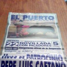 Tauromaquia: CARTEL DE TORO EL PUERTO. 22 MARZO 1997. NOVILLADA. HUGO DE PATROCINIO. PEPE LUIS CAETANO. JUAN BBB. Lote 195427282