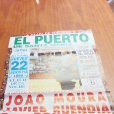 Tauromaquia: CARTEL DE TORO EL PUERTO.REJONEO. 22 AGOSTO 1996. JOAO MOURA. JAVIER BUENDIA. BOHORQUZ. MENDOZA. BBB. Lote 195427786