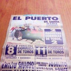 Tauromaquia: CARTEL DE TORO. EL PUERTO. 8 11 AGOSTO 1996. GALLOSO. EMILIO MUÑOZ. LITRI. JOSELITO. ENRIQUE P BBB. Lote 195449297