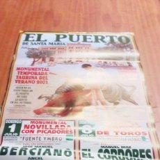 Tauromaquia: CARTEL DE TORO. EL PUERTO. 1 Y 8 JULIO 2001. EL CORDOBES. VICENTE BARRERA. EL CALIFA. .. BBB. Lote 195450031