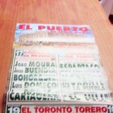 Tauromaquia: CARTEL DE TORO. EL PUERTO. REJONES. Y TOROS. ESPARTACO. MORANTE DE LA PUEBLA. EL JULI.. BBB. Lote 195450202