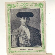 Tauromaquia: CROMO DE TOREROS RAFAEL GÓMEZ . Lote 196572540