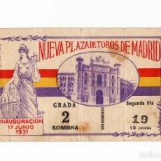 Tauromaquia: ENTRADA CORRIDA INAUGURACIÓN 17 JUNIO 1931 NUEVA PLAZA DE TOROS DE MADRID. REPÚBLICA ESPAÑOLA.. Lote 196967951
