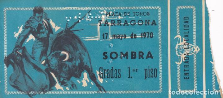 ENTRADA / PLAZA DE TOROS DE TARRAGONA - 1970 - SOMBRA GRADAS 1ER PISO (Coleccionismo - Tauromaquia)