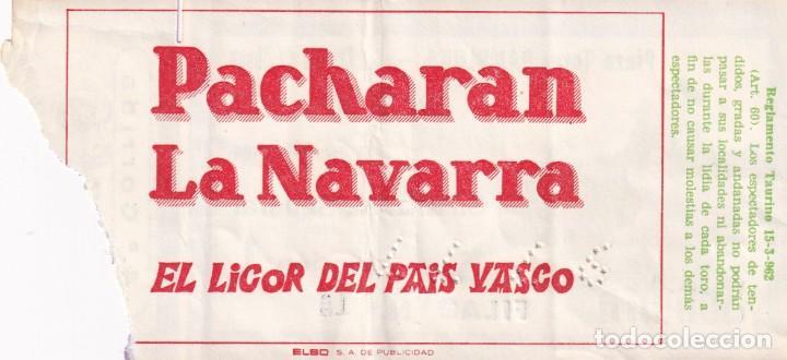 Tauromaquia: 3 Entradas - Plaza Toros Pamplona 1977 - Sombra / Reverso, publicidad: Pacharan La Navarra - Foto 2 - 197169428