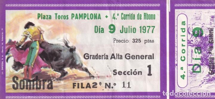 Tauromaquia: 3 Entradas - Plaza Toros Pamplona 1977 - Sombra / Reverso, publicidad: Pacharan La Navarra - Foto 3 - 197169428