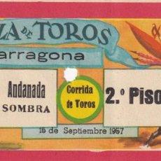 Tauromaquia: ENTRADA / PLAZA DE TOROS - TARRAGONA - 15 SEPTIEMBRE 1957 - ANDANADA SOMBRA 2º PISO - CORRIDA TOROS. Lote 197170916