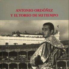 Tauromaquia: ANTONIO ORDOÑEZ Y EL TOREO DE SU TIEMPO REAL MAESTRANZA DE CABALLERÍA RONDA FOTOGRAFIAS. Lote 198319967