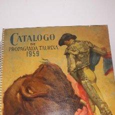 Tauromaquia: CATALOGO DE PROPAGANDA TAURINA 1959,IMPRENTA LITOGRAFIA ORTEGA VALENCIA-ESPAÑA. Lote 202268396