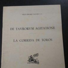 Tauromaquia: DE TAVRORVM AGITATIONE LA CORRIDA DE TOROS F. SÁNCHEZ VALLEJO S.J. 1959. Lote 202415835