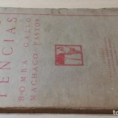 Tauromaquia: LAS COMPETENCIAS - BOMBA - GALLO - MACHACO - PASTOR - PRIETO CIA 1911-TAURINO - TOROS / R103. Lote 203446627