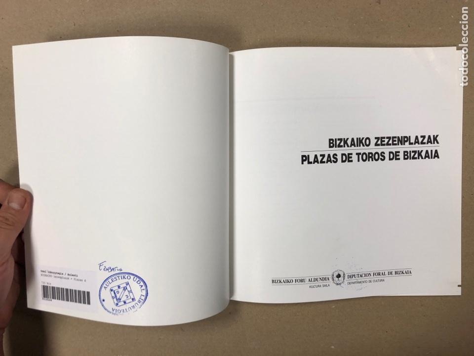 Tauromaquia: PLAZAS DE TOROS DE BIZKAIA - BIZKAIKO ZEZENPLAZAK. EDITA DIPUTACIÓN FORAL DE BIZKAIA 1991. - Foto 2 - 204709245