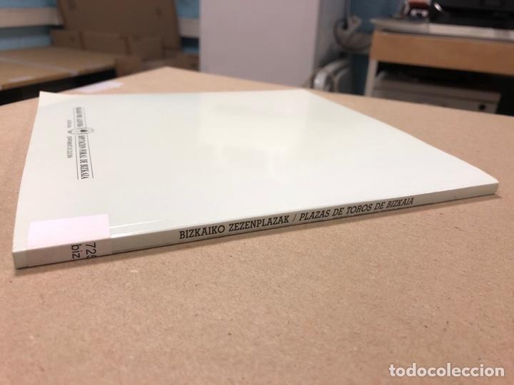 Tauromaquia: PLAZAS DE TOROS DE BIZKAIA - BIZKAIKO ZEZENPLAZAK. EDITA DIPUTACIÓN FORAL DE BIZKAIA 1991. - Foto 10 - 204709245