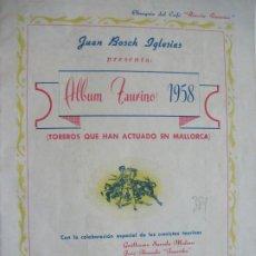 Tauromaquia: MALLORCA-ALBUM TAURINO 1958-REVISTA PUBLICIDAD CAFE RINCON TAURINO-VER FOTOS-(V-20.164). Lote 205021727