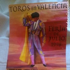 Tauromaquia: TOROS EN VALENCIA, FERIA DE JULIO 1998, 75 X40 CM. Lote 205261743
