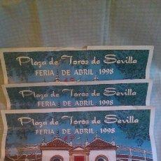 Tauromaquia: TRES CARTELES, PLAZA DE TOROS DE SEVILLA, FERIA DE ABRIL DE 1998, 48 X 36 CM. Lote 205265986