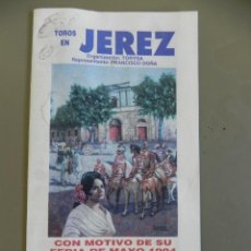 Tauromaquia: DÍPTICO PLAZA DE TOROS DE JEREZ, PROGRAMA TAURINO FERIA DE MAYO 1994. 16X15 CM ABIERTO. Lote 271411733