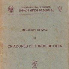 Tauromaquia: RELACION OFICIAL DE CRIADORES DE TOROS DE LIDIA TEMPORADA TAURINA DE 1952 - A-TO-1485. Lote 205852026