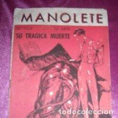 Tauromaquia: MANOLETE SU VIDA, SU ARTE SU TRÁGICA MUERTE AGUILAR DE SERRA. Lote 206123817