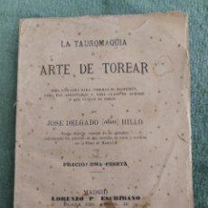 Tauromaquia: 1894. LA TAUROMAQUIA O ARTE DE TOREAR. JOSÉ DELGADO (ALIAS) HILLO.. Lote 206258297